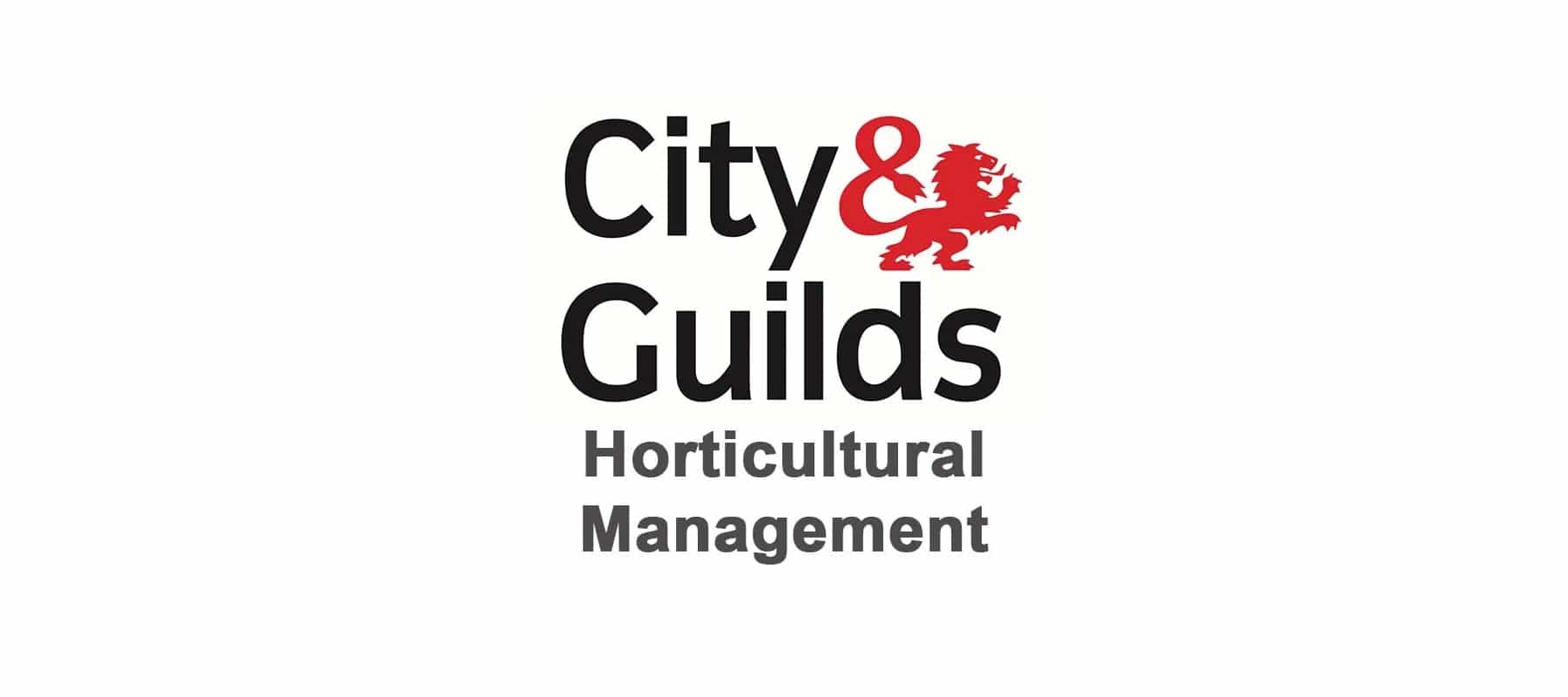 City And Guilds Horticultural Management