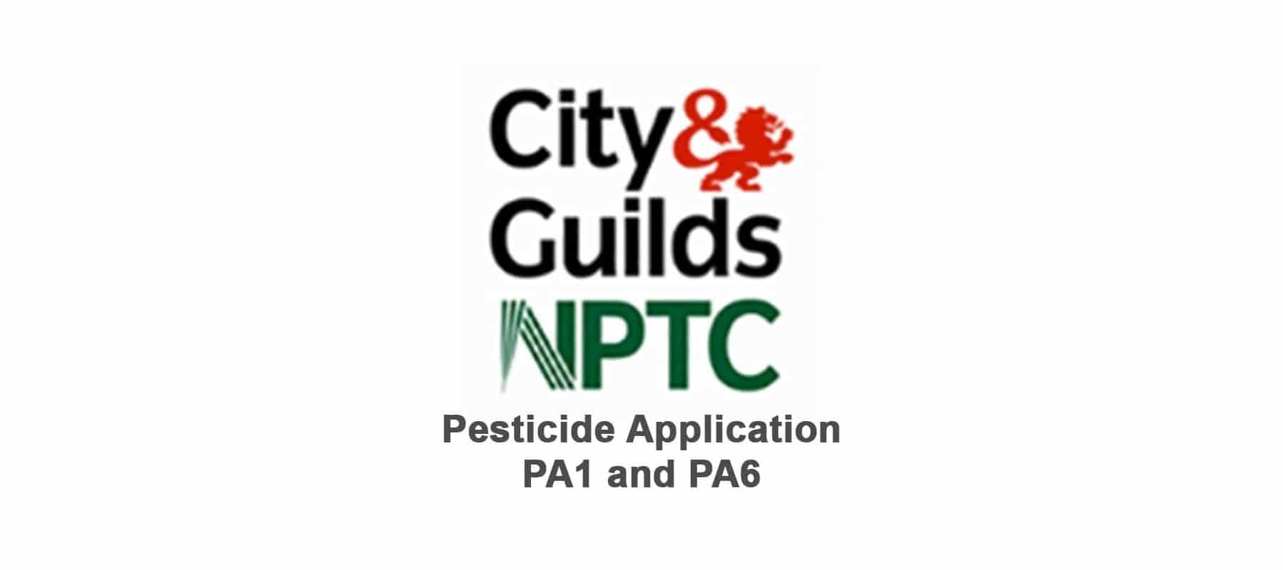 City And Guilds NPTC Pesticide PA1 & PA6
